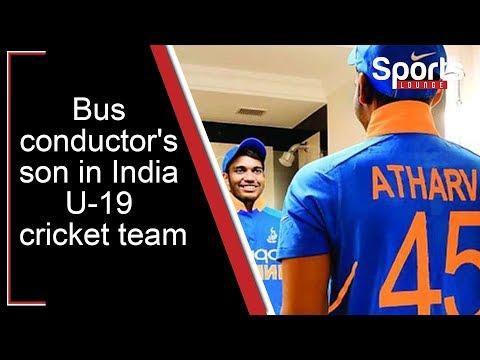 Bus Conductor Son Atharva Ankolekar Selected For Indian Under 19 Cricket Team Cricket Teams Cricket Conductors