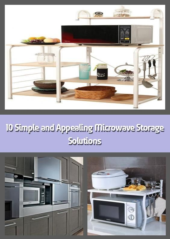 10 simple and appealing microwave storage solutions how to put your microwave neatly take the on kitchen organization microwave id=22463