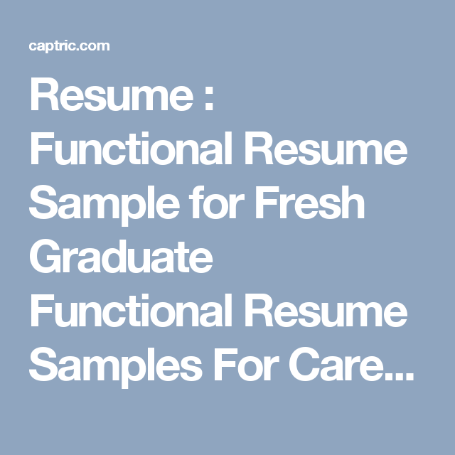 Resume : Functional Resume Sample for Fresh Graduate Functional ...