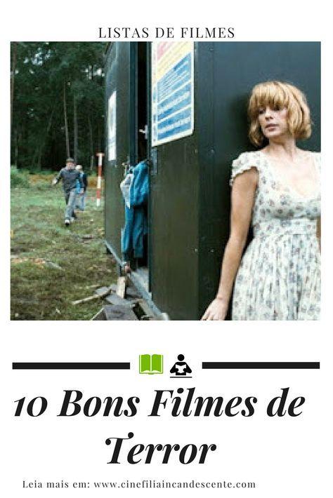 Top10 Dez Filmes De Terror Que Voce Precisa Assistir Filmes De