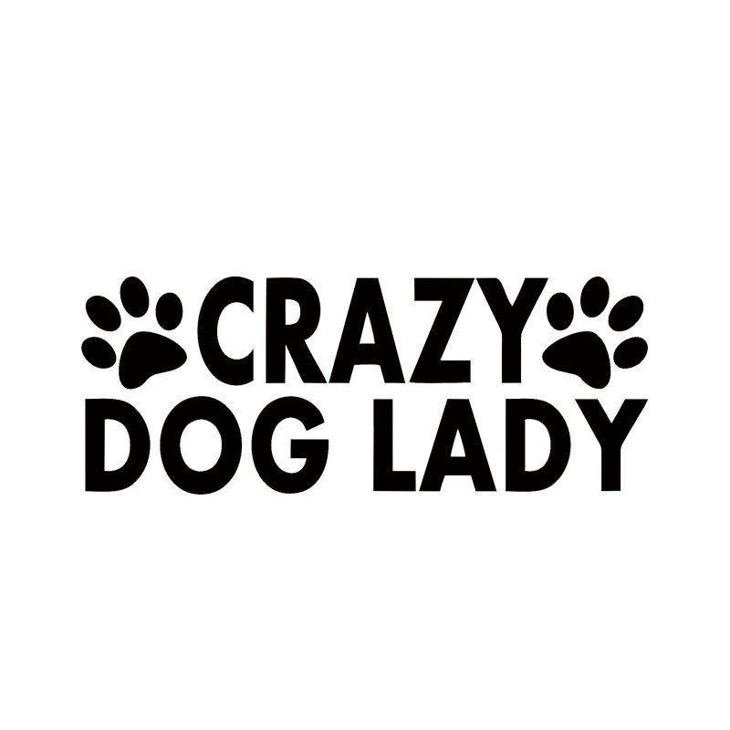 Crazy Dog Lady Vinyl Decal Car Sticker Crazy Dog Lady Dog