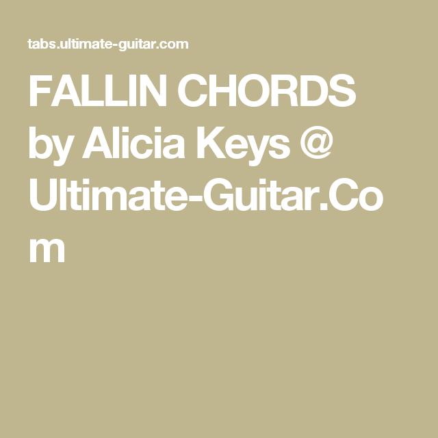 Fallin Chords By Alicia Keys Ultimate Guitar Guitar Tabs