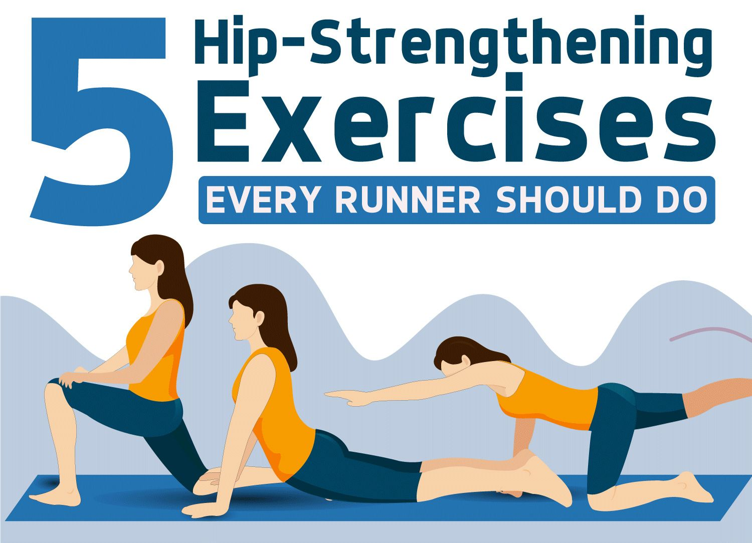 The 5 Hip Strength Exercises You Should Be Doing [INFOGRAPHIC] — Runners Blueprint #strengtheningexercises