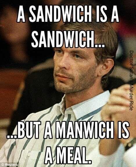 Mmmanwich...
