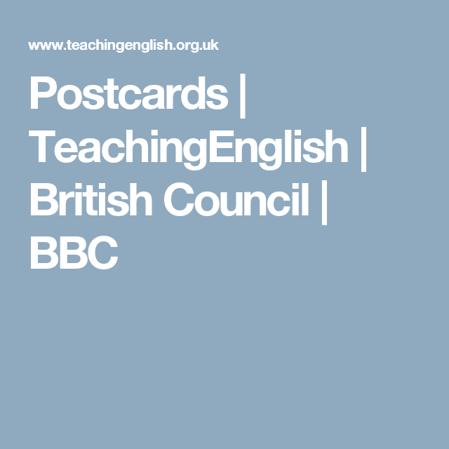 Postcards | TeachingEnglish | British Council | BBC