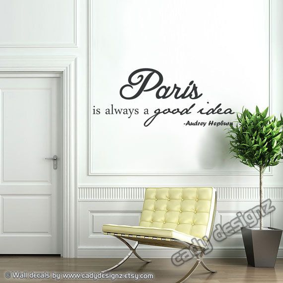 Paris Wall Decal Paris Is Always A Good Idea Audrey Hepburn