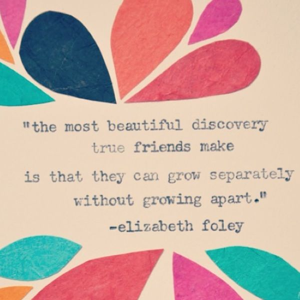 Growing Apart: True Friends Can Grow Separately Without Growing Apart