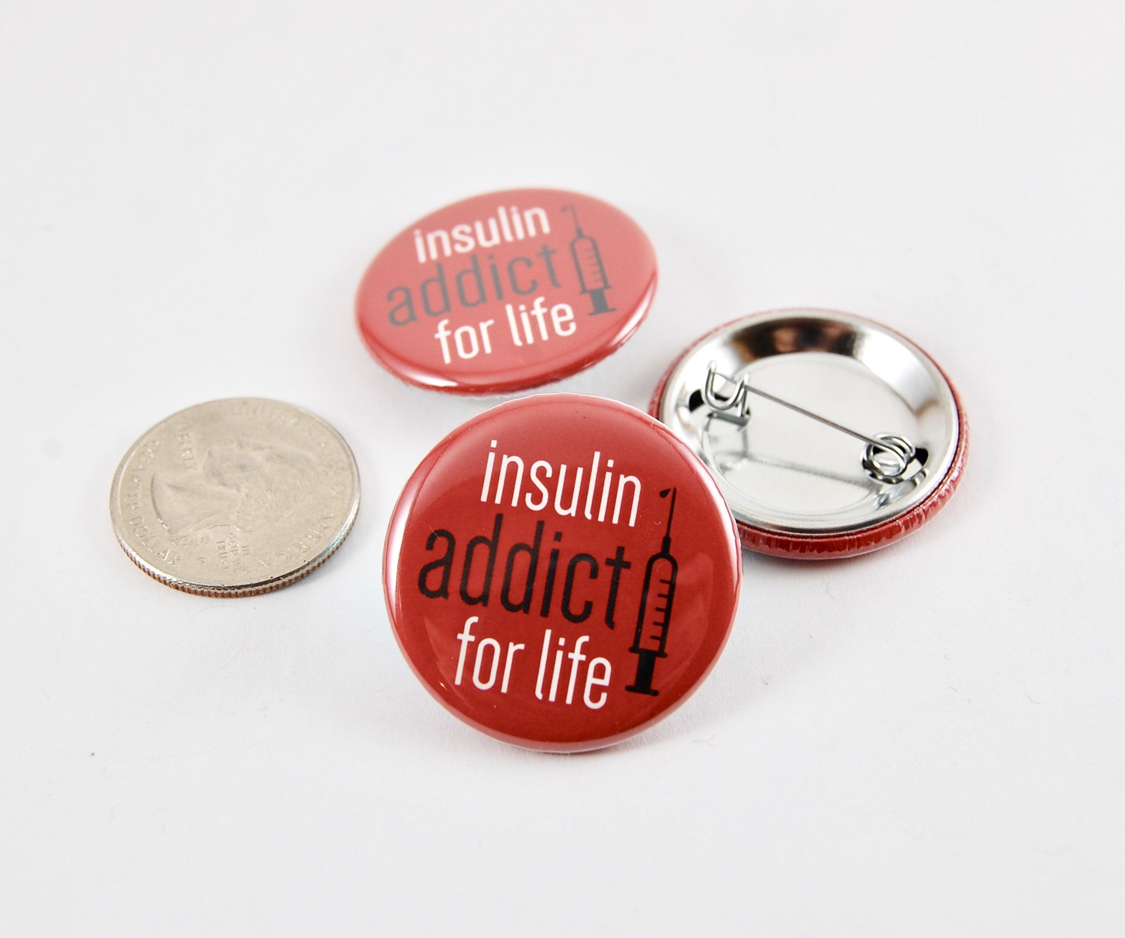 Type diabetes pin button insulin addict for life backpack tag
