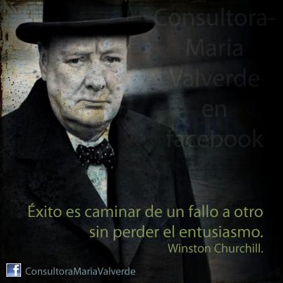 #Citas, #WinstonChurchill, #Motivación, #Éxito, #ConsultoraMariaValverde Búscame en www.facebook.com/ConsultoraMariaValverde