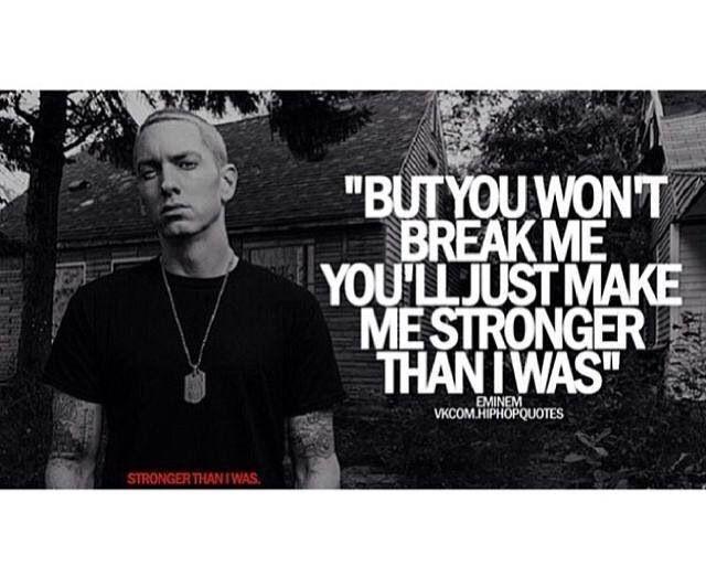 Stronger Than I Was Lyrics Eminem Quotes Eminem Lyrics
