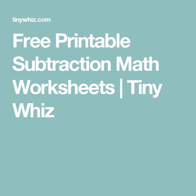 Free Printable Subtraction Math Worksheets | Tiny Whiz | Free ...