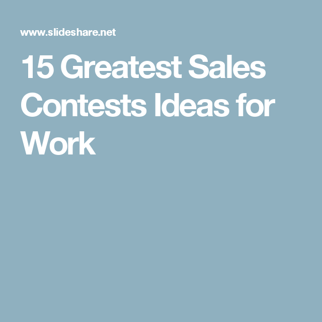 15 Greatest Sales Contests Ideas for Work