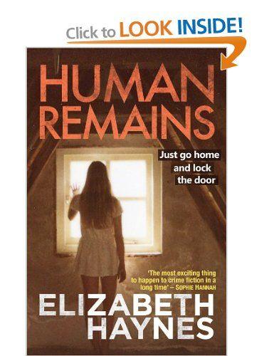 Human Remains: Amazon.co.uk: Elizabeth Haynes: Books