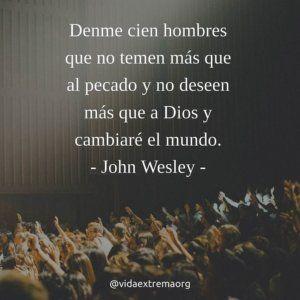 Frase De John Wesley Sobre Evangelismo Frasescristianas