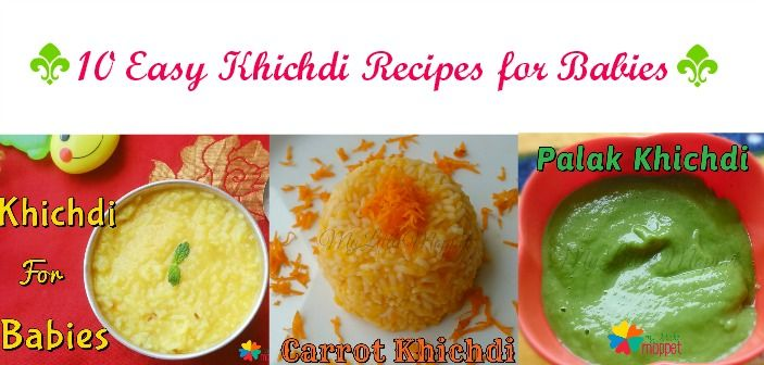 10 easy khichdi recipes for babies easy babies and recipes 10 different types of easy to do khichdi recipes for babies forumfinder Images