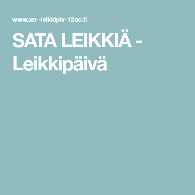 SATA LEIKKIÄ - Leikkipäivä