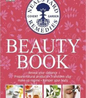 Neal S Yard Beauty Book Pdf Beauty Book Neals Yard Remedies Neals Yard