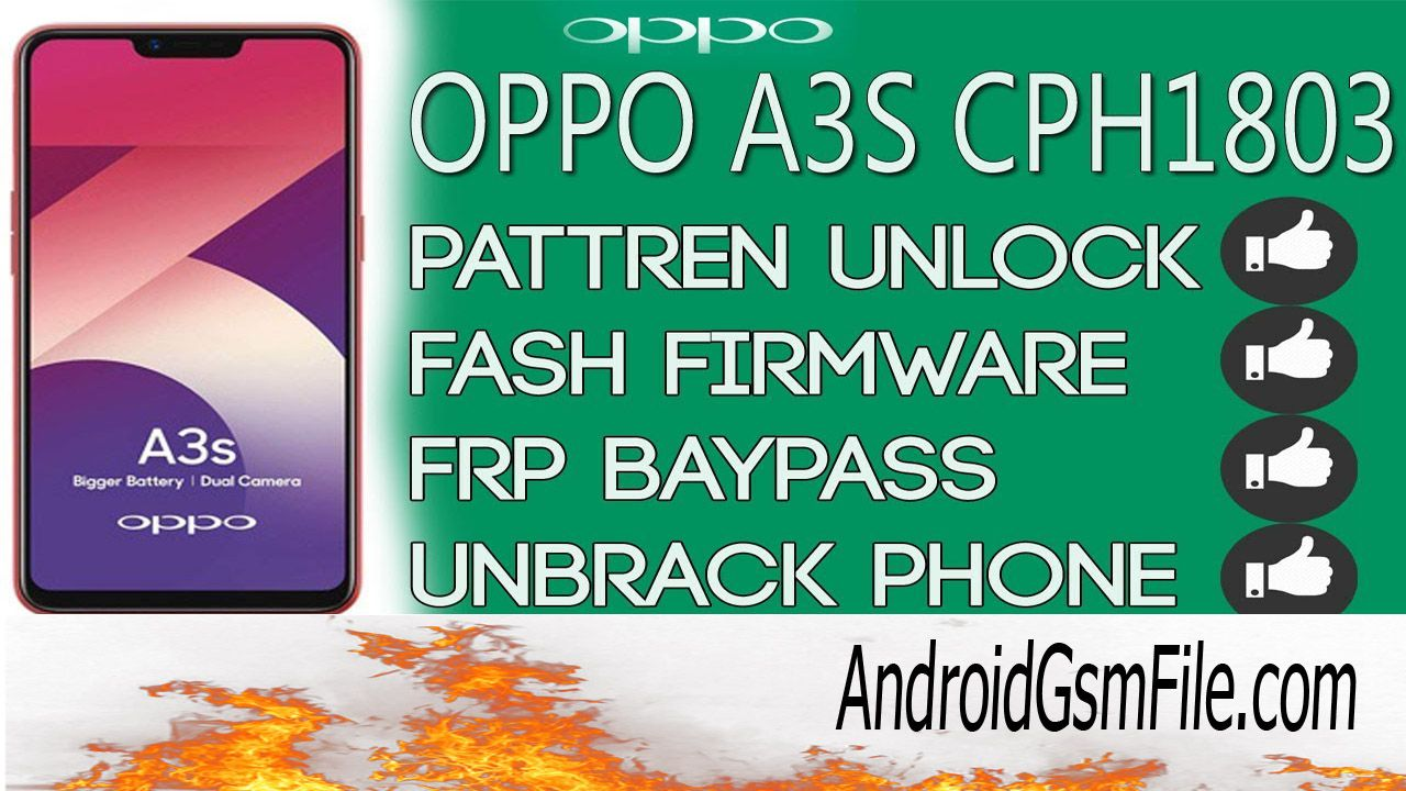 OPPO A3S CPH1803 Pattern Unlock, Frp, Free Tool With username and