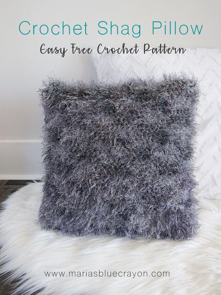 Crochet Shag Throw Pillow Free Pattern Maria S Blue Crayon Crochet Pillow Pattern Yarn Projects Crochet Crochet Throw