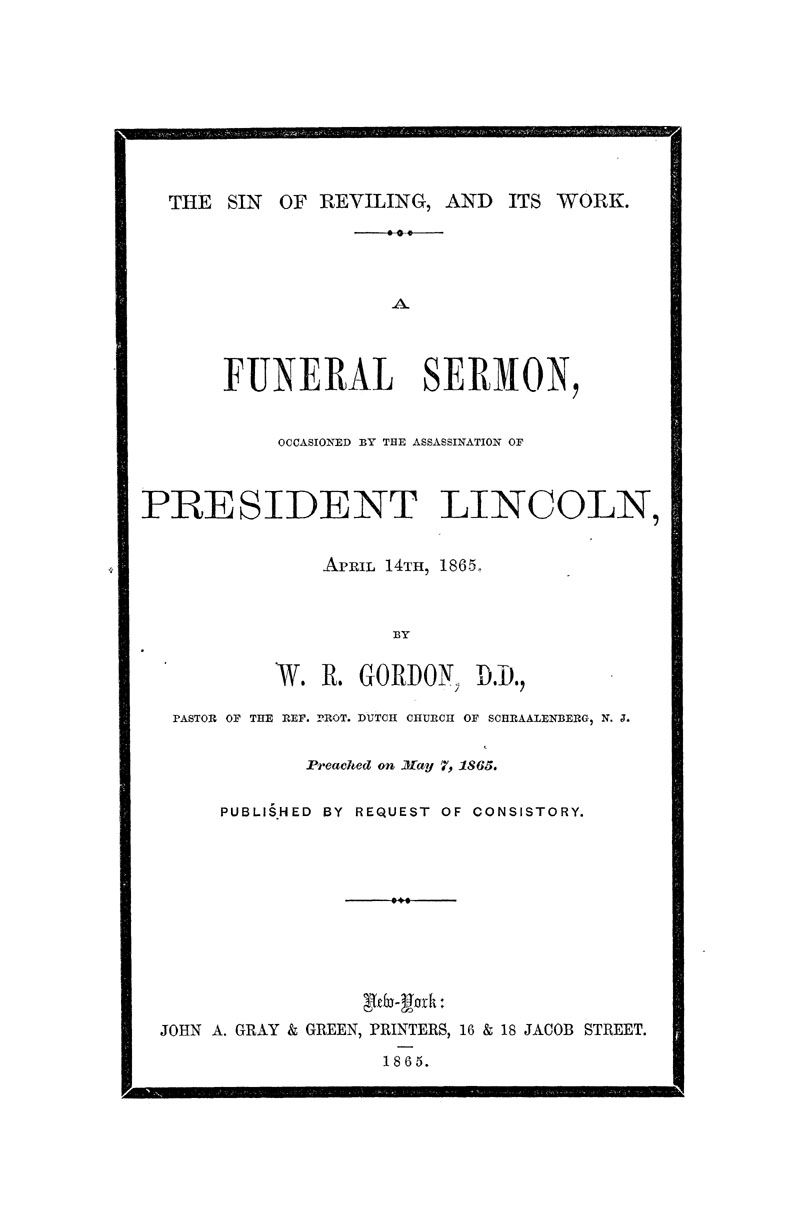 Sermon delivered by W R  Gordon, Pastor of the Ref  Prot