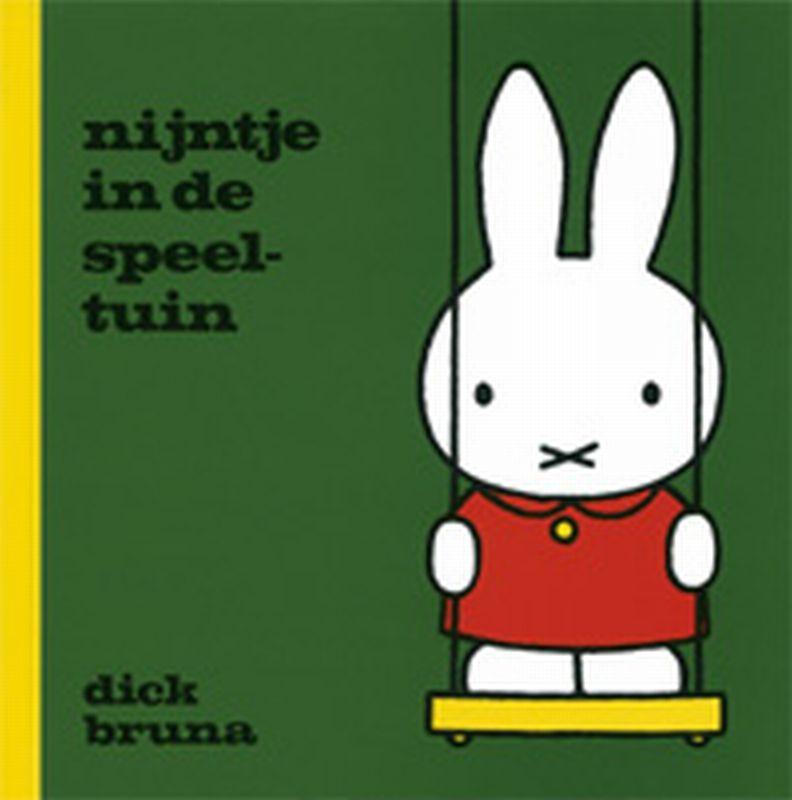 Dick Bruna - Nijntje in de speeltuin