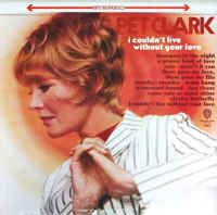 Petula Clark I Couldn T Live Without Your Love Buy Lp Album At Discogs With Images Living Without You Petula Clark Album