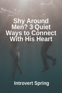 Dating when youre shy