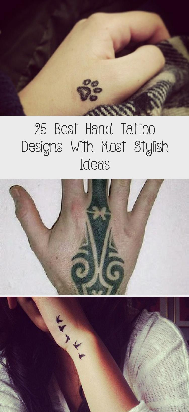 25 Best Hand Tattoo Designs With Most Stylish Ideas Designs Hand Ideas Stylish Tattoo In 2020 Hand Tattoos Tattoo Designs Tattoo Designs For Girls