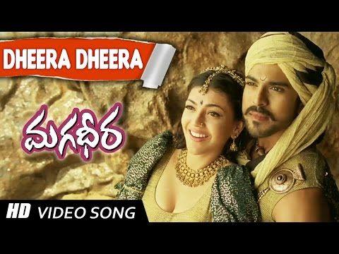 Dheera Dheera Full Video Song Magadheera Movie Ram Charan Kajal Agarwal Youtube Bollywood Movie Songs Songs Bollywood Music Videos