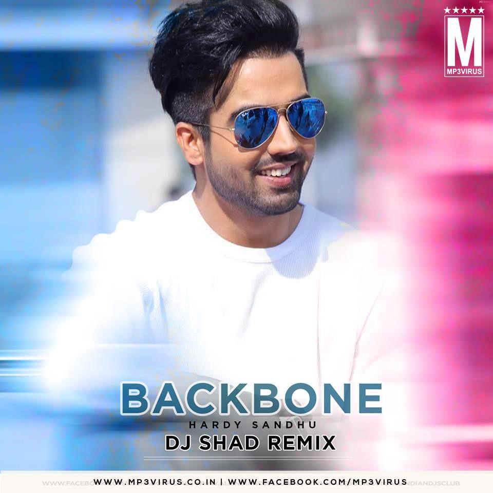 Backbone Hardy Sandhu Dj Shad Remix Download Hardy Sandhu Dj Remix