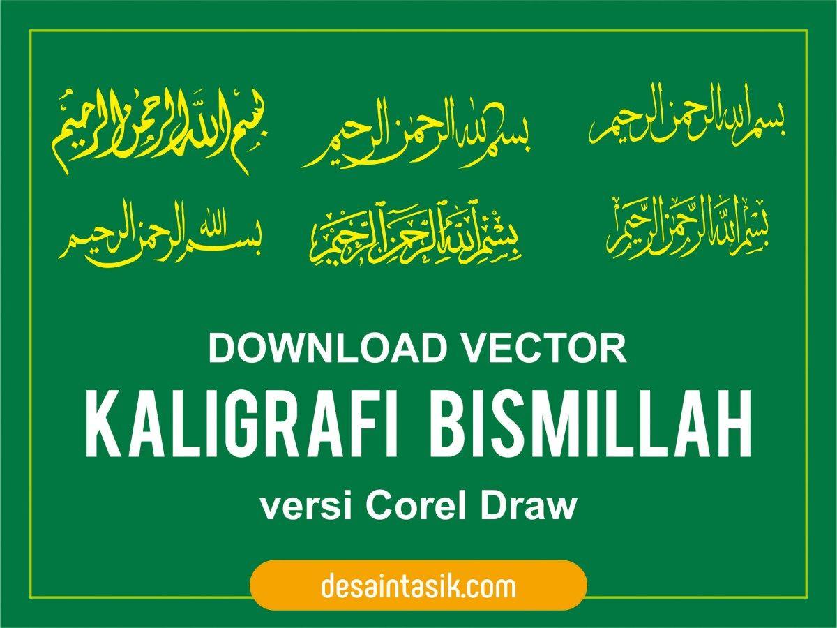 Tulisan Kaligrafi Bismillah Vector Corel Download (Dengan