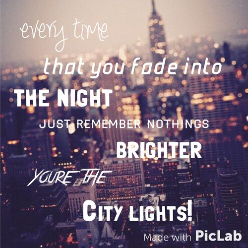 City Lights Bridget Mendler City Lights Quotes Song Quotes Light Quotes