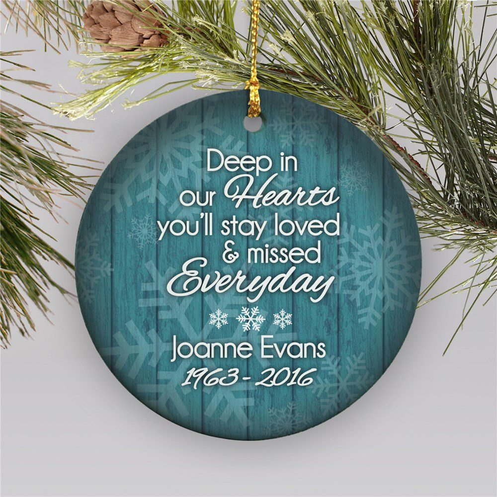 Personalized Deep In Our Hearts Memorial Ornament Ceramic Memorial Ornaments Christmas Ornaments Ornaments