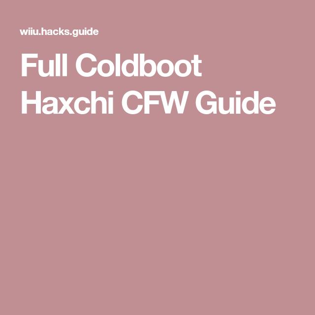 Full Coldboot Haxchi CFW Guide | Wii u | Wii u, Arcade, Wii