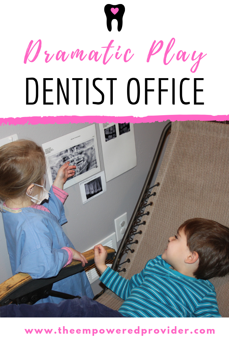 Dramatic Play How To Set Up A Dentist Office Dramatic Play Preschool Dramatic Play Dentist Office