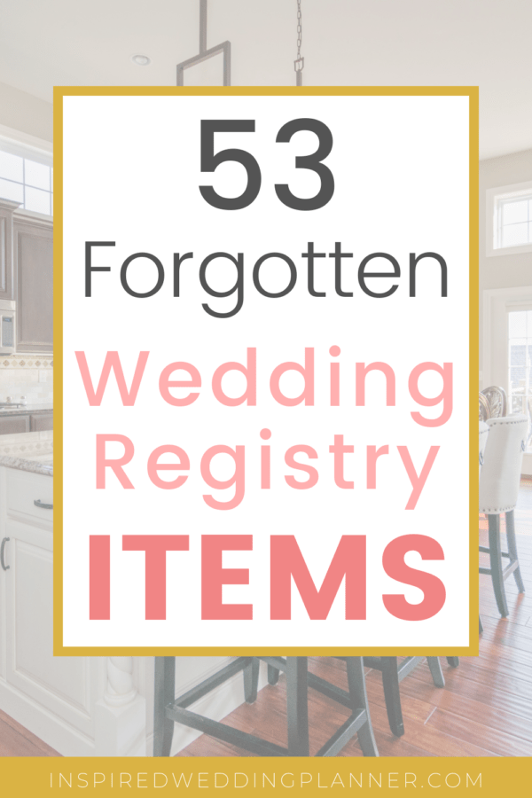 Don T Forget To Add These Commonly Missed Wedding Registry Items To Your Registry There Are Wedding Registry Items Wedding Registry Checklist Wedding Registry