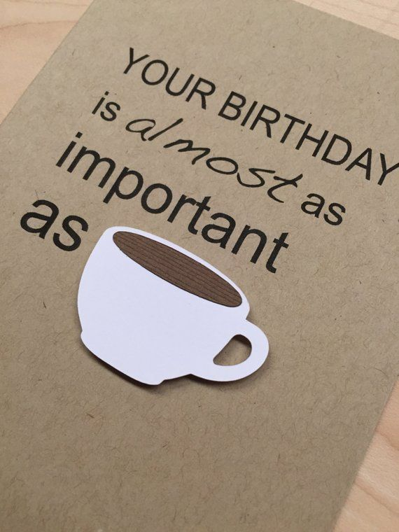 Funny Coffee Birthday Card Lover Happy