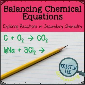 Balancing Chemical Equations w  Notes {NGSS Aligned} Chemical - new periodic table lesson ppt