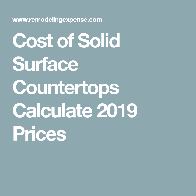 Cost Of Solid Surface Countertops Calculate 2019 Prices Solid