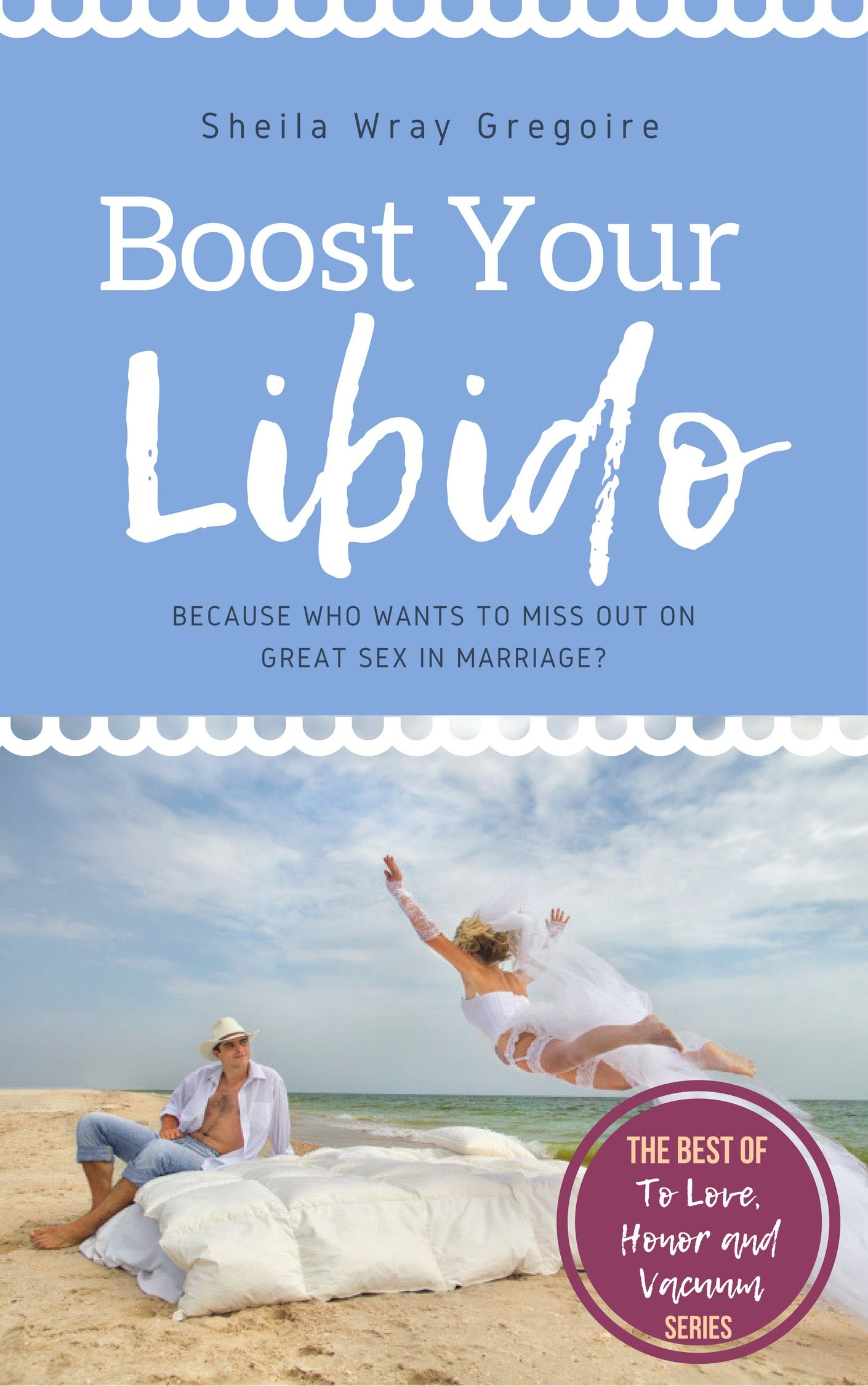 Boost Your Libido Libido Intimacy In Marriage Marriage Counseling