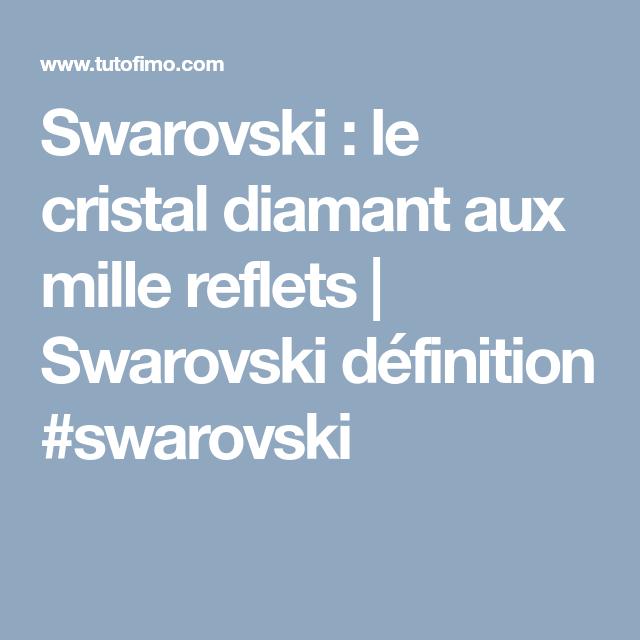 Swarovski : le cristal diamant aux mille reflets | Swarovski ...