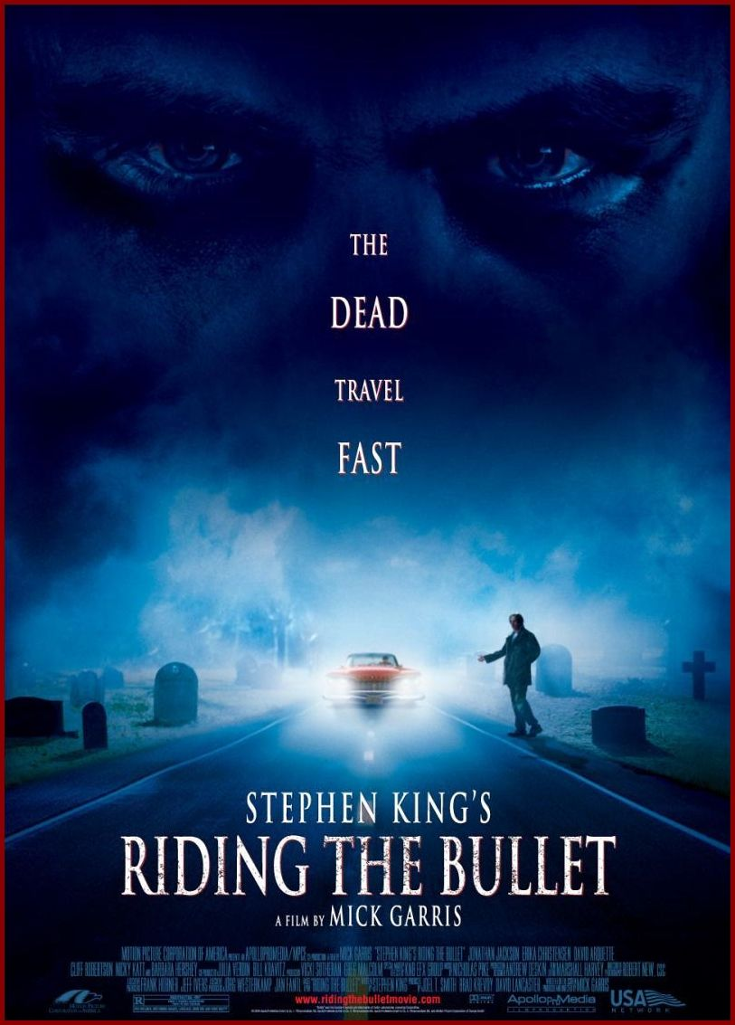 Horrormovies Riding The Bullet 2004 Alan Parker Un Joven Estudiante Obsesionado Con La Muer Peliculas De Stephen King Peliculas De Terror Stephen King It