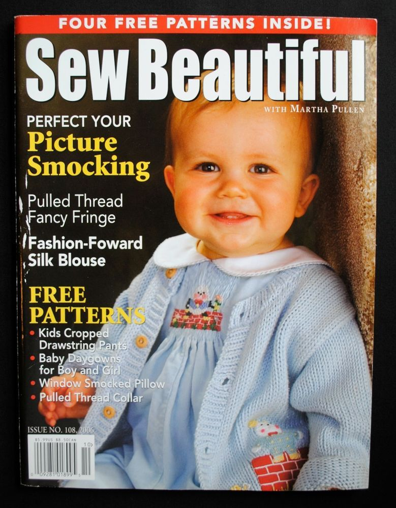 Martha Pullen Sew Beautiful Magazine Issue 108 2006 Patterns Inserts Smocking Heirloom Sewing Childrens Sewing Patterns Sewing