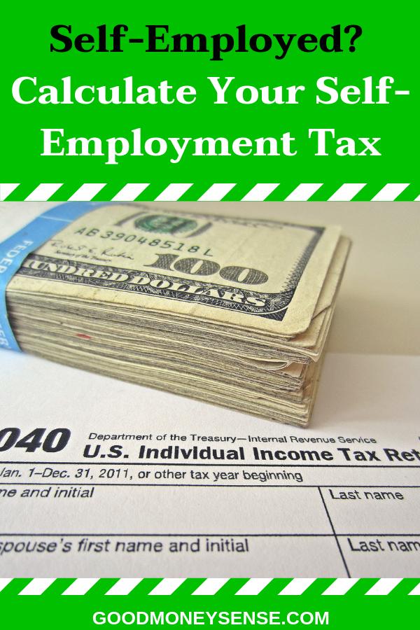 Self-Employment Tax Calculator for 2019   Best of Good Money Sense