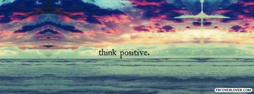 Think Positive Cover Photo Quotes Cover Pics For