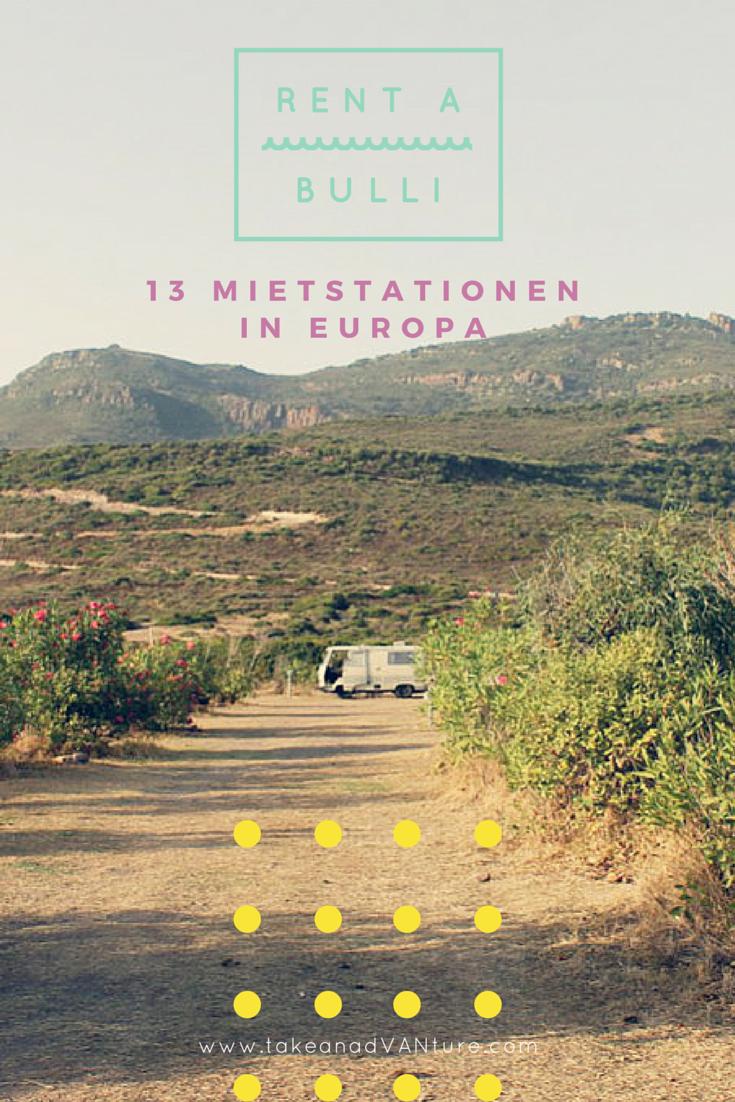 Rent a Bulli 13 Mietstationen in Europa (mit Bildern