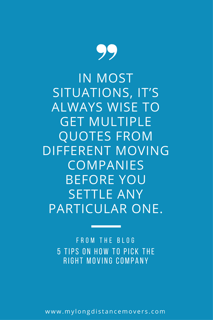 Moving Company Quotes In Most Situations It's Always Wise To Get Multiple Quotes From