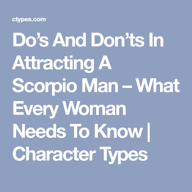 Scorpio Dating Tips #2