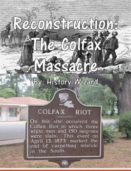 Reconstruction the colfax massacre webquest textbook and teacher reconstruction the colfax massacre webquest publicscrutiny Image collections