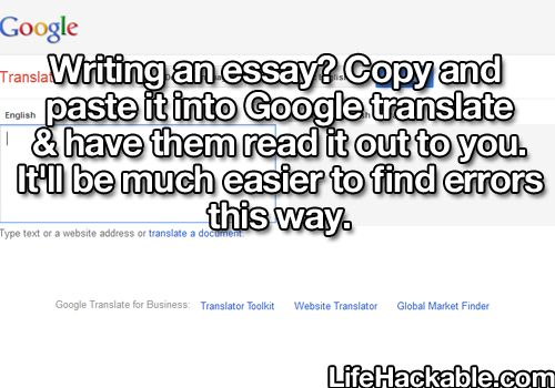 Writing an essay? Copy and paste it into Google translate